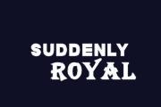 Suddenly Royal on TLC