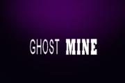 Ghost Mine on Syfy