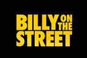 Billy on the Street on truTV