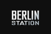 'Berlin Station' Renewed For Season 3