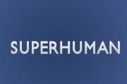 Superhuman on Fox