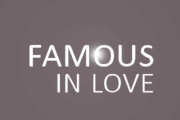 Famous in Love on Freeform