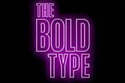 'The Bold Type' Renewed For Final Fifth Season