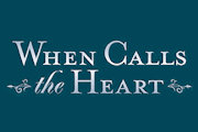 'When Calls The Heart' Renewed For Season 6