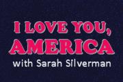 I Love You, America with Sarah Silverman on Hulu
