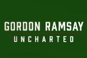 Gordon Ramsay: Uncharted on Nat Geo