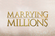 Marrying Millions on Lifetime
