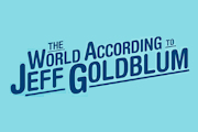 The World According to Jeff Goldblum on Disney+