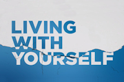 Living with Yourself