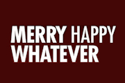 Merry Happy Whatever on Netflix