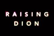 Raising Dion on Netflix