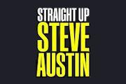 Straight Up Steve Austin