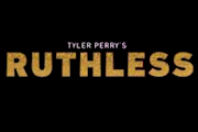 Ruthless on BET+