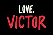 Hulu Renews 'Love, Victor'