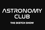 Astronomy Club: The Sketch Show on Netflix