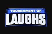 Tournament of Laughs