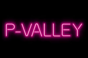 P-Valley on Starz