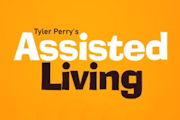 Tyler Perry's Assisted Living on BET