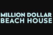 Million Dollar Beach House on Netflix