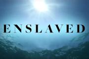 Enslaved on Epix