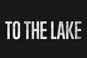 To The Lake on Netflix