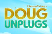 Doug Unplugs on Apple TV+
