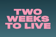 Two Weeks to Live on HBO Max