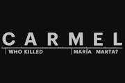 Carmel: Who Killed Maria Marta? on Netflix