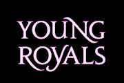 'Young Royals' Renewed By Netflix