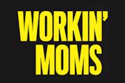 'Workin' Moms' Renewed For Season 6