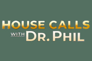 House Calls with Dr. Phil on CBS