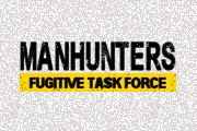Manhunters: Fugitive Task Force on A&E