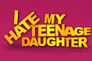 I Hate My Teenage Daughter