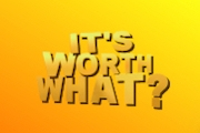 It's Worth What?