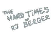 The Hard Times of RJ Berger on MTV