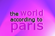 The World According to Paris on Oxygen