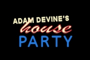 Adam Devine's House Party on Comedy Central