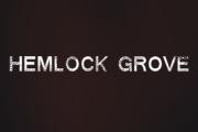 Hemlock Grove on Netflix